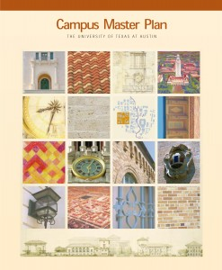 A campus master plan for UT Austin was prepared in 1999 by Cesar Pelli & Associates and Balmori Associates.