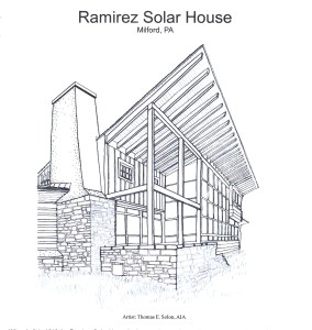 Perspective of the Ramirez Solar House solar wall by Thomas Solon, AIA, retired Chief Historical Architect of the Delaware Water Gap National Recreation Area.