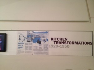 """Kitchen Transformations"" - took up almost 25% of the ""Designing Modern Women"" exhibit."